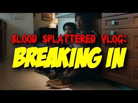 Breaking In (2018) - Blood Splattered Vlog (Thriller Film Review)