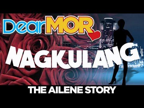 "#DearMOR: ""Nagkulang"" The Leilanie Story 04-28-18"
