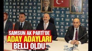 Samsun AK Parti'de aday adayları belli oldu