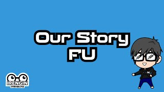 Gambar cover Our Story - FU