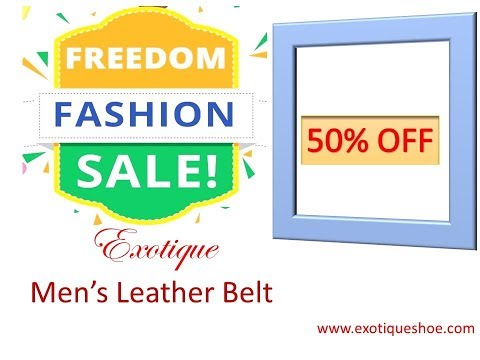 50%OFF Exotique Men Belt | Happy Independence Day | National Shopping Days Sale | Freedom Sale