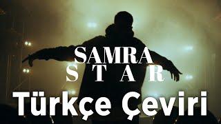 SAMRA - STAR [Türkçe Çeviri]
