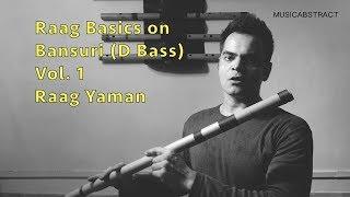 Raag Basics on Bansuri - Vol. 1 - Raag Yaman - Jay Thakkar