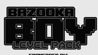 Bazooka Boy Level Pack-Walkthrough