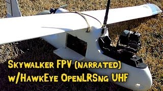 Skywalker FPV w/Hawkeye OpenLRSng (narrated)