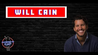 According To Flint Episode 18 - WILL CAIN