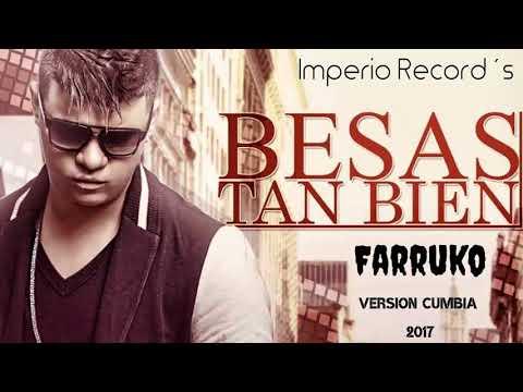 Farruko Ft Imperio Record´s -Besas tan bien (Version Cumbia 2017)