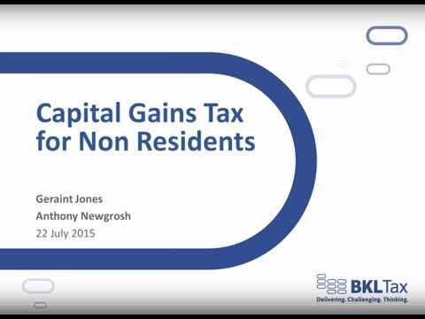 Capital Gains for Non Residents and ATED