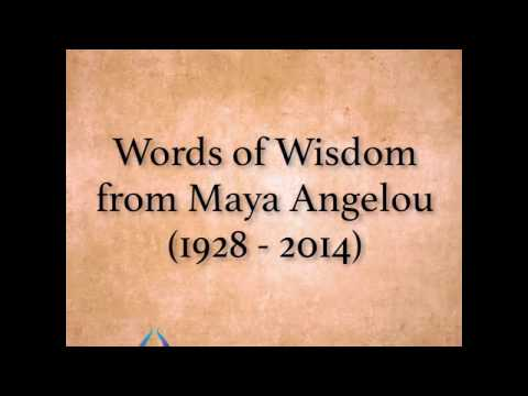 Maya Angelou's Words Of Wisdom