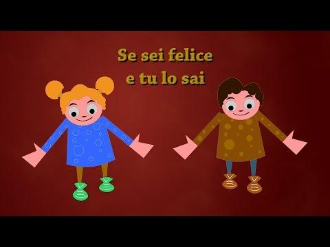 Se sei felice tu lo sai     If You're Happy and You Know It in Italian   Canzoni per bambini
