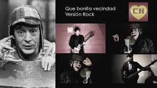 El Chavo del Ocho - Que bonita vecindad | Cover Versión Rock (Sigma)