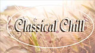 Classical Chill - Relaxing Classical Music (Mozart, Bach, Beethoven...) - Stafaband