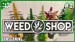 Let's play Weed Shop 2 (Part 1) - PC Gameplay w/ DansGaming
