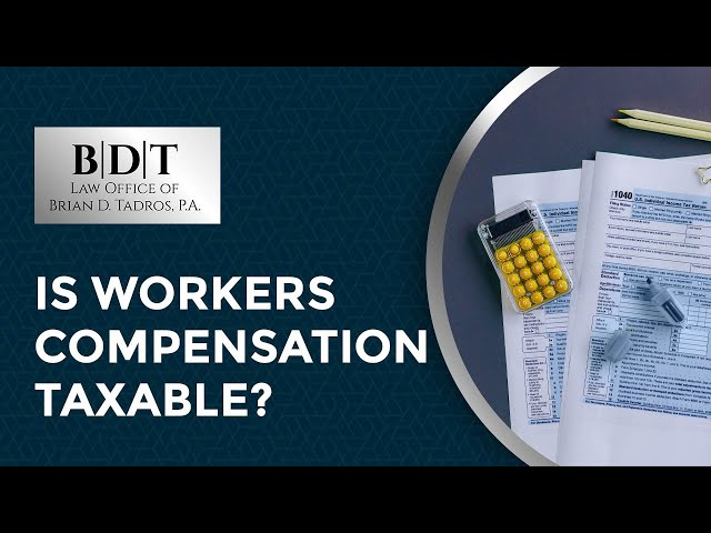Is Workers' Compensation Taxable?