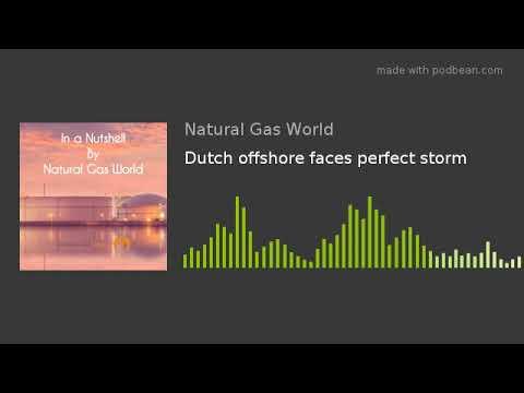 Dutch offshore faces perfect storm