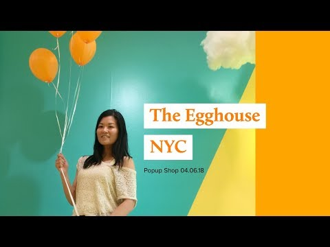 The Egg house Pop-Up in New York City!