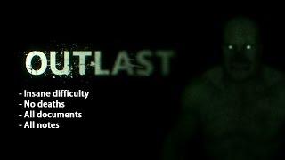 Outlast Walkthrough (Insane/All Collectibles)