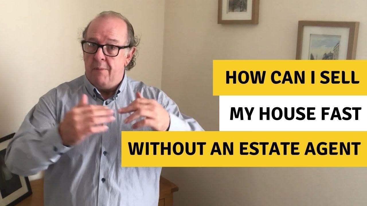 How can i sell my house fast without an estate agent