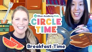 Breakfast Time Book Reading & Cooking Show for Kids | Circle Time with Khan Academy Kids