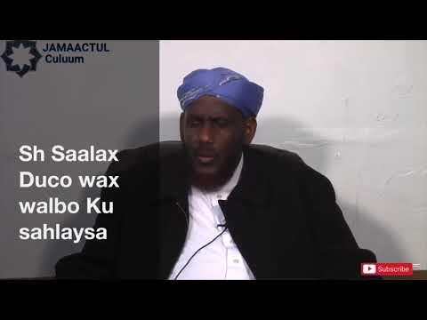 Sh Salah Macali Abdulahi Duco Wax Walbo Sahlaysa