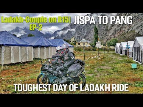 Jispa To Pang | Toughest Day Of Ladakh | Couple On R15 Ride  Ep~2