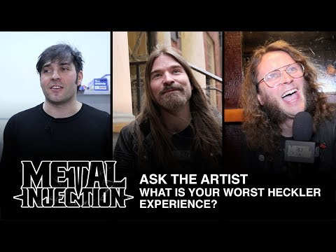 ASK THE ARTIST: Your Worst Heckler Story | Metal Injection