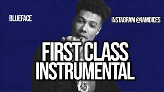"""Blueface """"First Class"""" Instrumental Prod. by Dices *FREE DL*"""