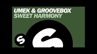 UMEK & Groovebox - Sweet Harmony (Original Mix)