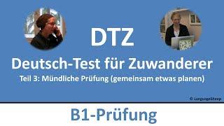 Deutsch lernen: B1-Prüfung (DTZ) -- mündliche Prüfung -- gemeinsam etwas planen