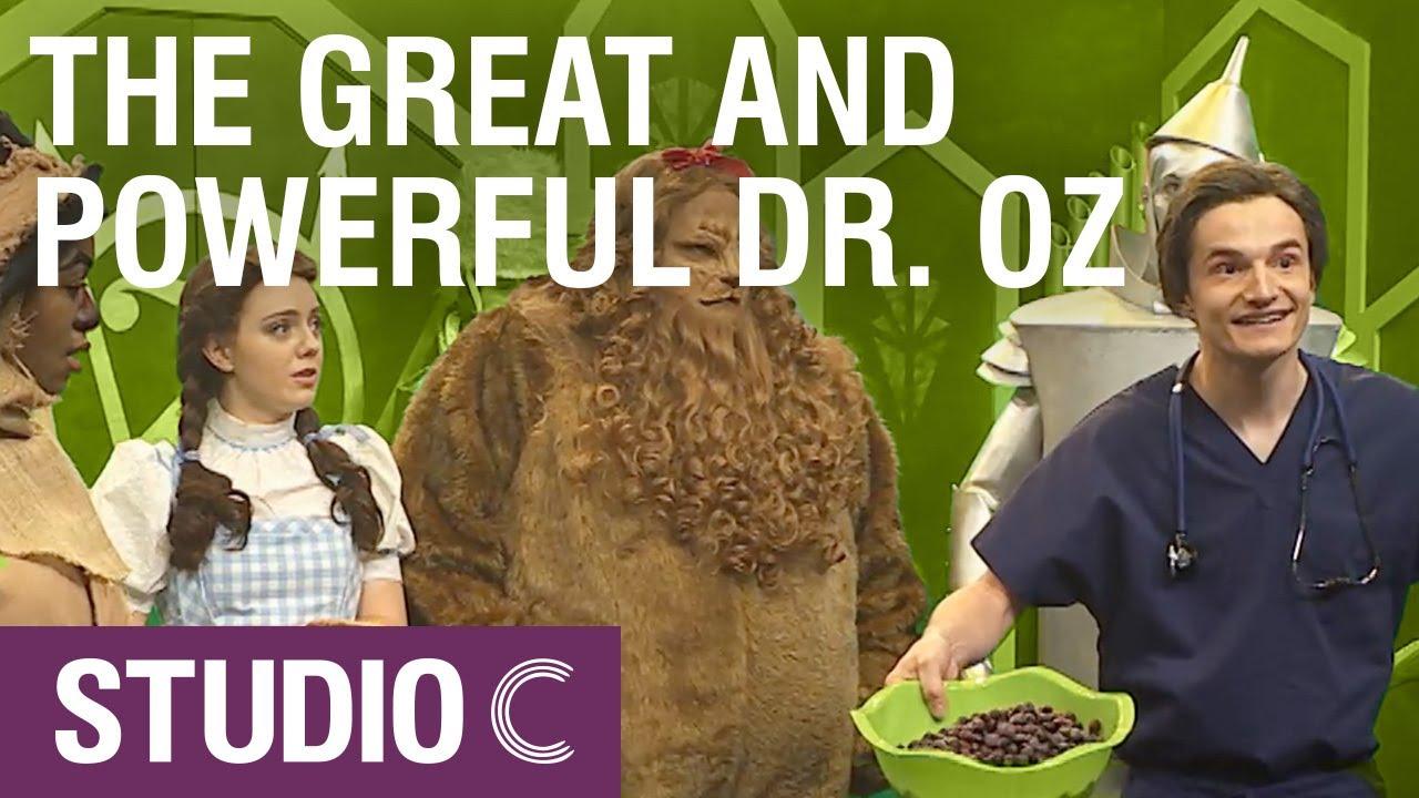 The Wizard of Dr. OZ - Studio C