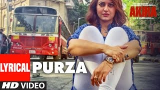 PURZA Lyrical Video Song | Akira | Arijit Singh | Sonakshi Sinha ,Konkana Sen Sharma&Anurag Kashyap