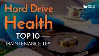 Hard Drive Health: Top 10 Maintenance Tips