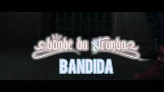 All Track 2.0 - Bonde da Stronda  - BANDIDA (MÚSICA ORIGINAL) (Download + letra)