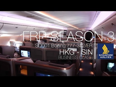 FRP S3E6-2 - Singapore Airlines SQ001 New Business Class | Hong Kong HKG - Singapore SIN