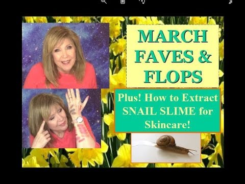 March FAVES & FLOPS + How to Extract Snail Goo for Skincare! :-P
