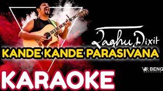 Parasiva jag changa Raghu dixit free Karaoke.