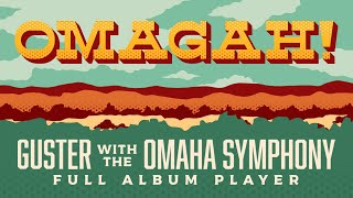 Guster - OMAGAH! Guster With The Omaha Symphony [Full Album]