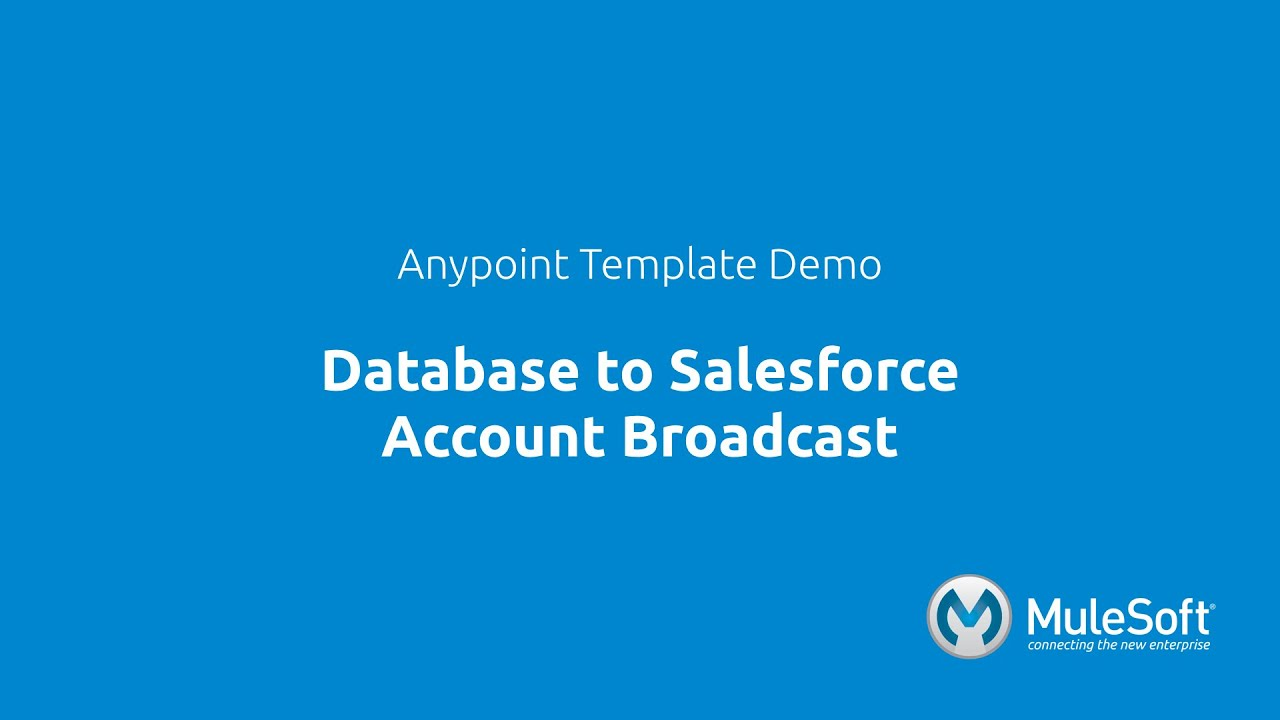 Database to Salesforce Account Broadcast