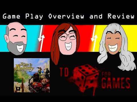 Rise to Nobility: Game Play Overview and Review - To Die For Games