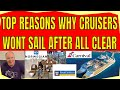 TOP REASONS WHY CRUISERS WON'T SAIL AFTER THE SHUT DOWN ENDS CRUISE SHIP NEWS