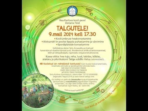 Tartu Karlova Gümnaasiumi talgud 2014