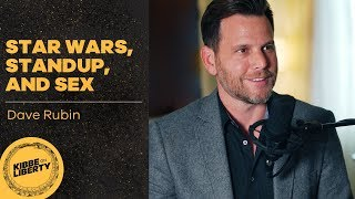 Star Wars, Standup, and Sex | Guest: Dave Rubin | Ep 12