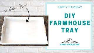 Thrifty Thursday $4 DIY Dollar Store Farmhouse Tray 0