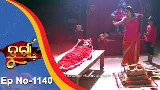 Durga | Full Ep 1140 | 3rd August 2018 | Odia Serial - TarangTV