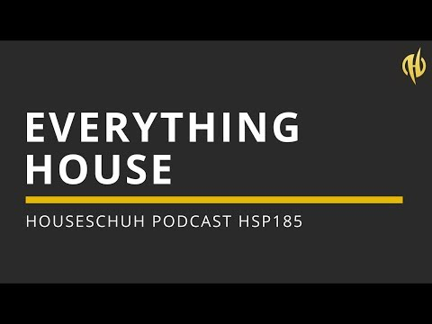 Everything House mit Ryan Blyth, Sharam Jey, Mauri Fly und Noelle | Houseschuh Podcast HSP185