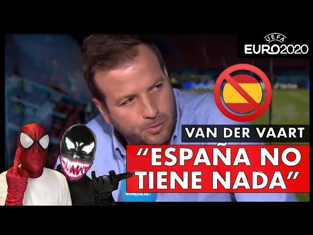 🤬🤢DURAS CRITICAS de VAN DER VAART a la SELECCIÓN ESPAÑOLA 'ESTA SELECCIÓN ES HORRIBLE'...
