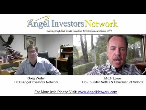 Co-founder of Netflix Mitch Lowe Talks Angel Investing
