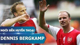 Ngôi đền huyền thoại | Dennis Bergkamp
