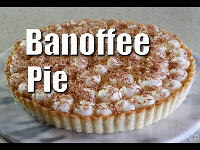 How To Make The Perfect Banoffee Pie