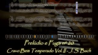 🎼 Prelúdio e Fuga nº20 do Cravo Bem Temperado Vol. II de J.S. Bach (Versão Didática com Partituras)